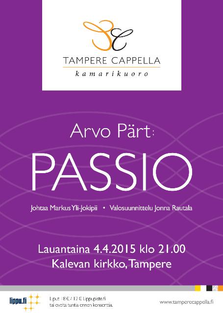 Tampere Cappella, Pärtin Passio
